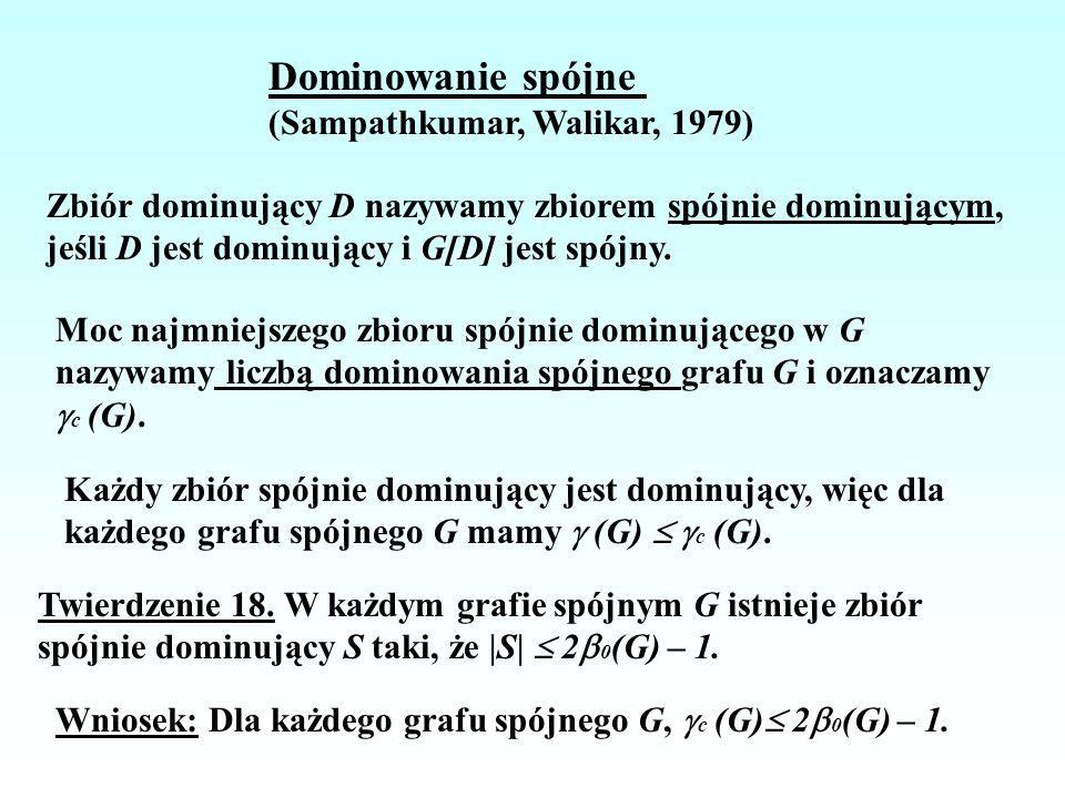 Dominowanie spójne (Sampathkumar, Walikar, 1979)