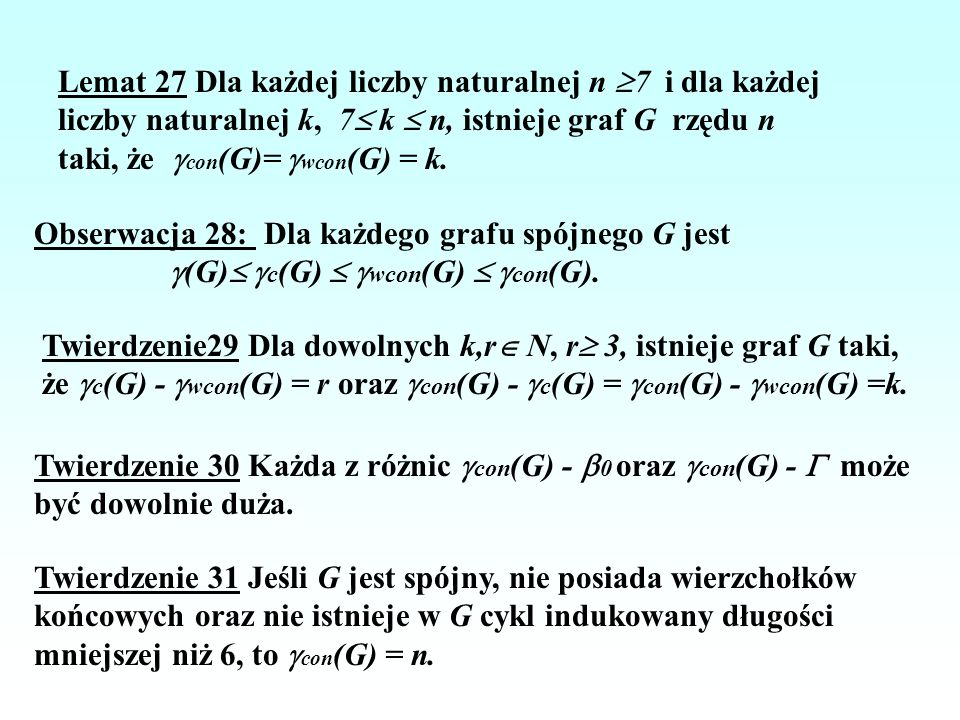 Lemat 27 Dla każdej liczby naturalnej n 7 i dla każdej