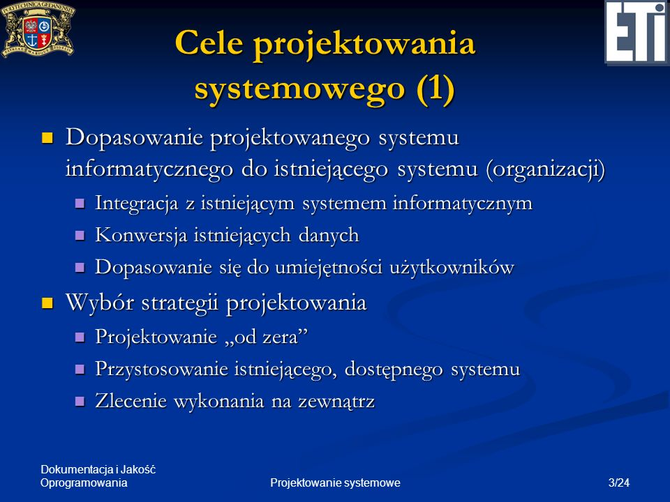 Cele projektowania systemowego (1)