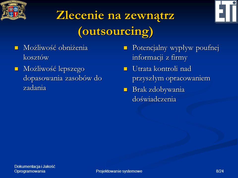 Zlecenie na zewnątrz (outsourcing)