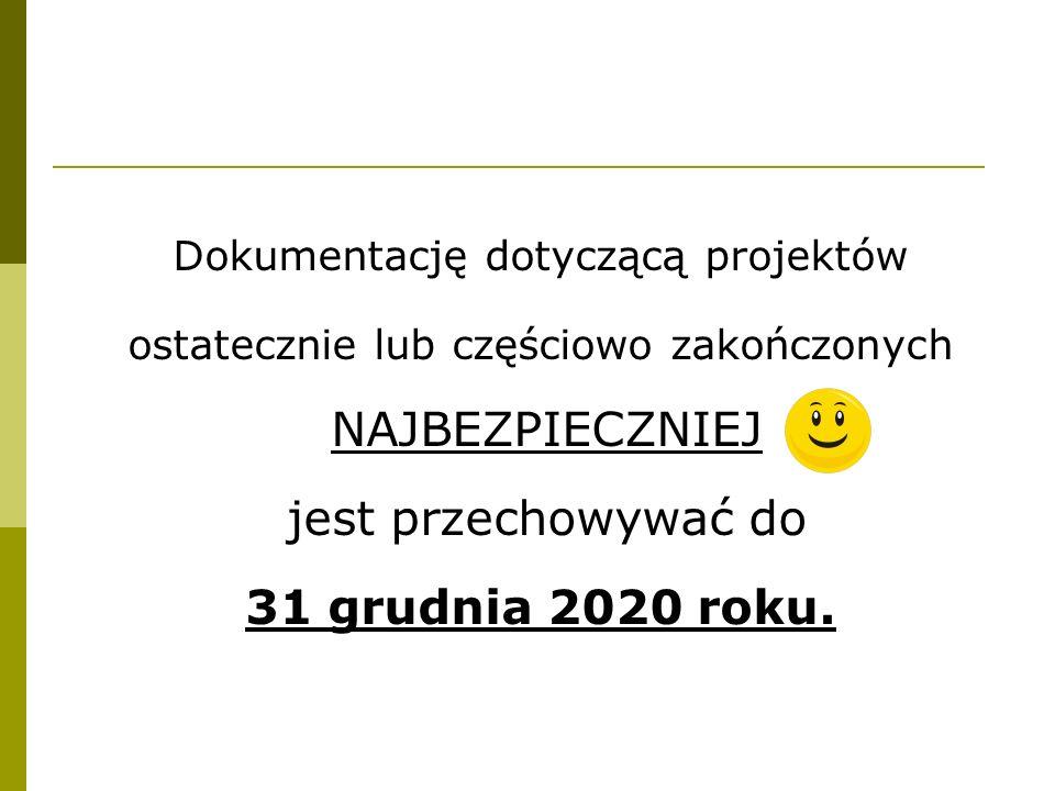 31 grudnia 2020 roku. Dokumentację dotyczącą projektów