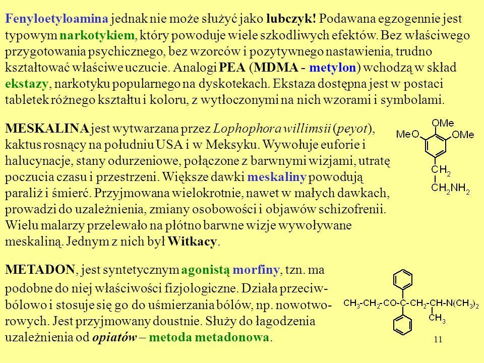 Fenyloetyloamina jednak nie może służyć jako lubczyk