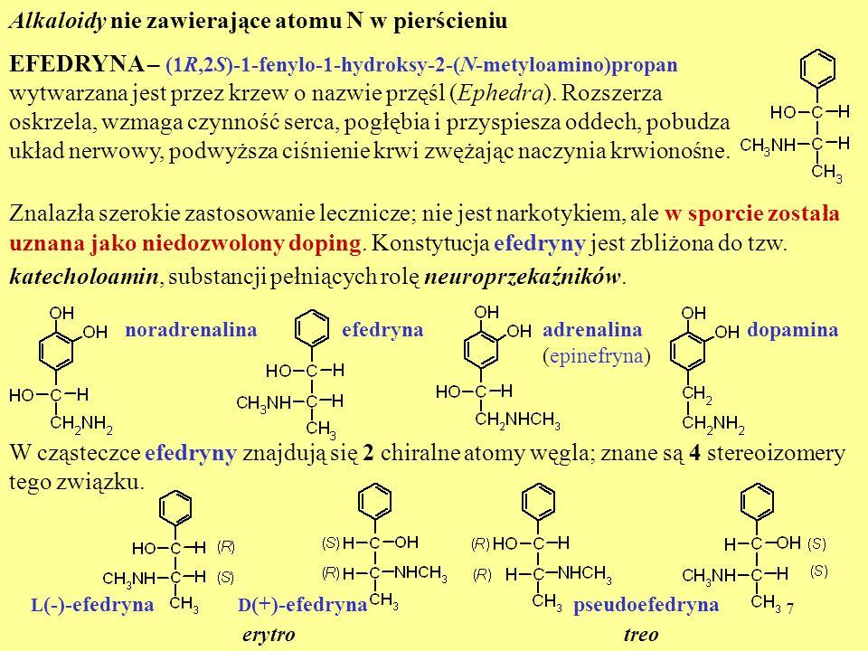 Alkaloidy nie zawierające atomu N w pierścieniu