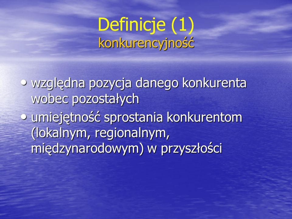 Definicje (1) konkurencyjność
