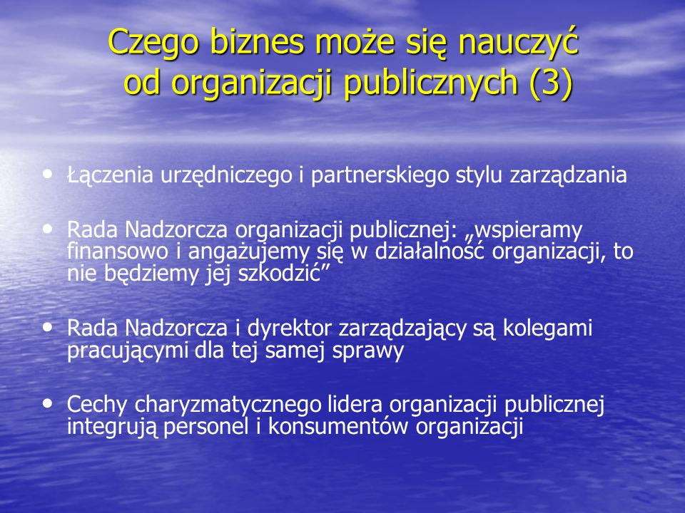 Czego biznes może się nauczyć od organizacji publicznych (3)