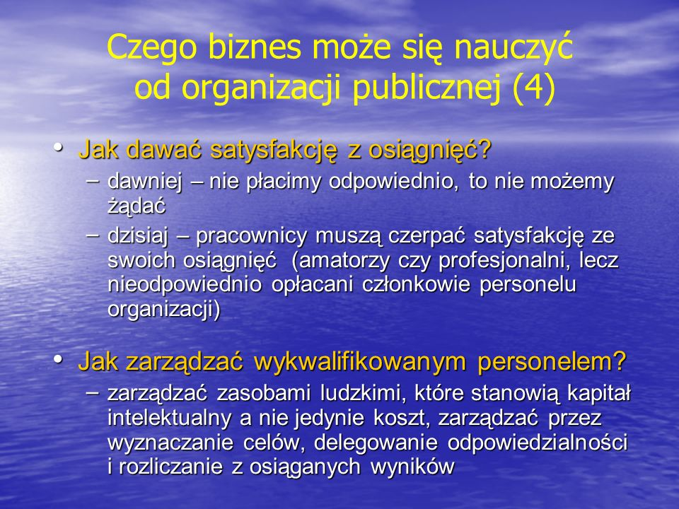 Czego biznes może się nauczyć od organizacji publicznej (4)