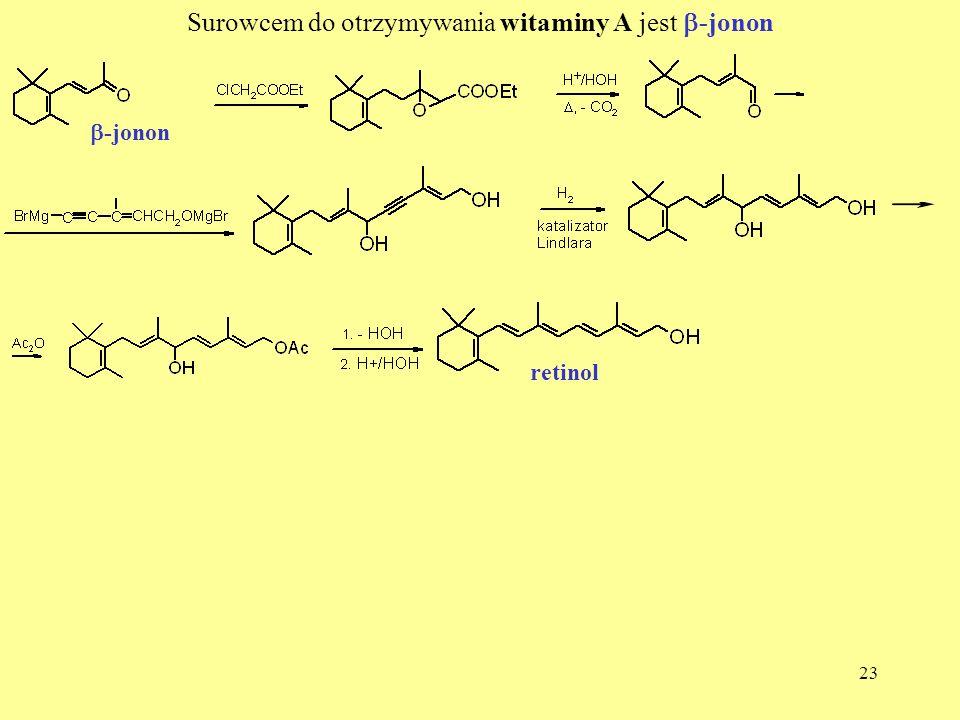 Surowcem do otrzymywania witaminy A jest b-jonon