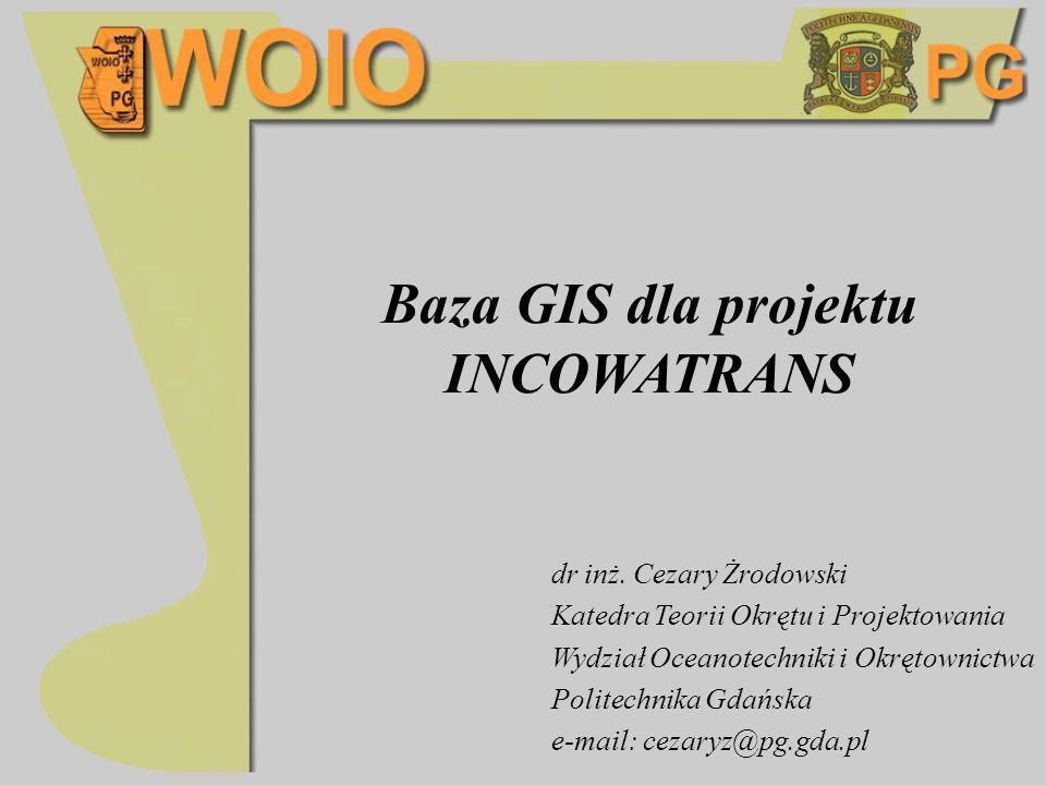Baza GIS dla projektu INCOWATRANS