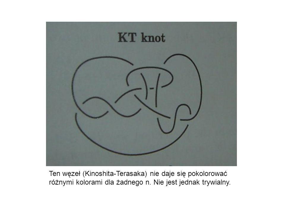 Ten węzeł (Kinoshita-Terasaka) nie daje się pokolorować różnymi kolorami dla żadnego n.