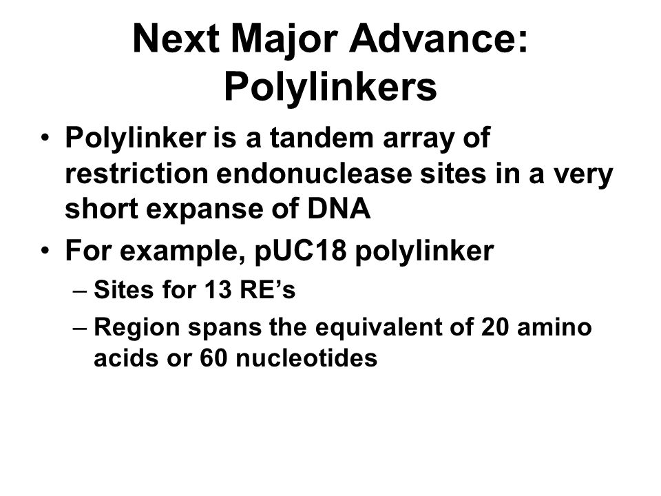 Next Major Advance: Polylinkers