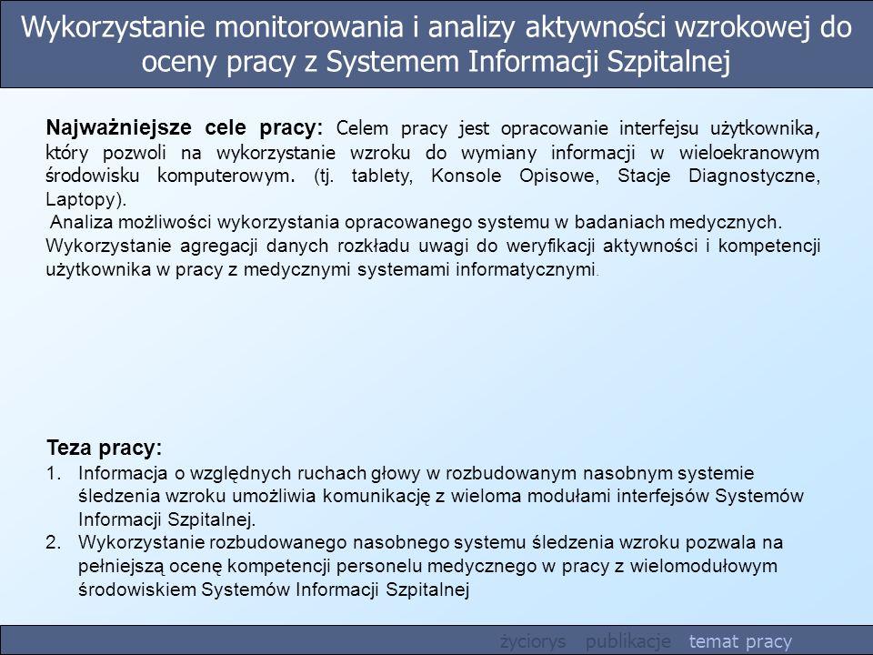 Wykorzystanie monitorowania i analizy aktywności wzrokowej do oceny pracy z Systemem Informacji Szpitalnej