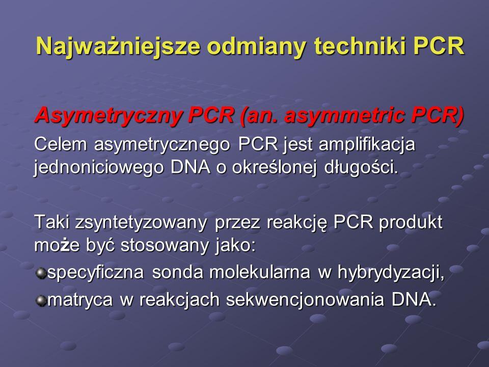 Najważniejsze odmiany techniki PCR
