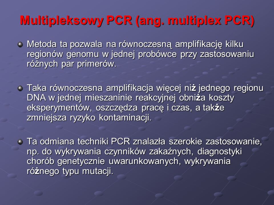 Multipleksowy PCR (ang. multiplex PCR)