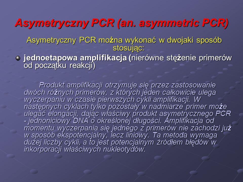 Asymetryczny PCR (an. asymmetric PCR)