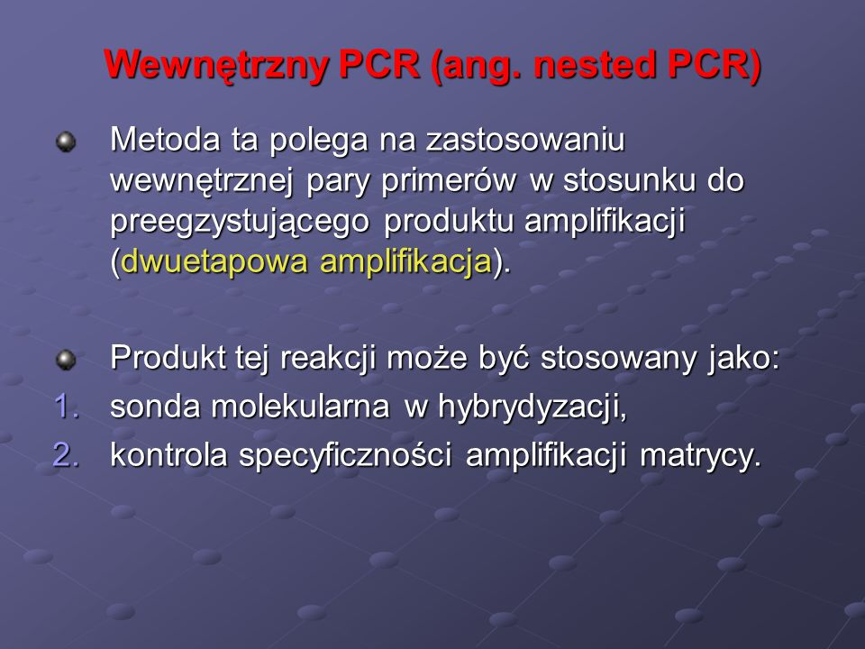 Wewnętrzny PCR (ang. nested PCR)