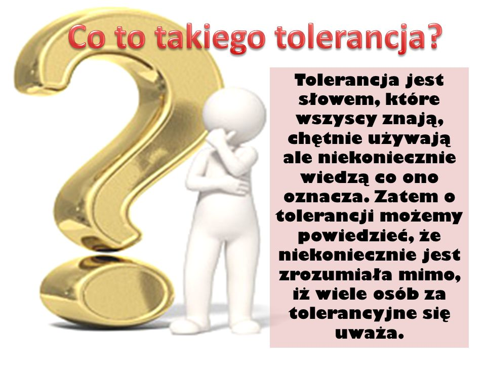 Co to takiego tolerancja