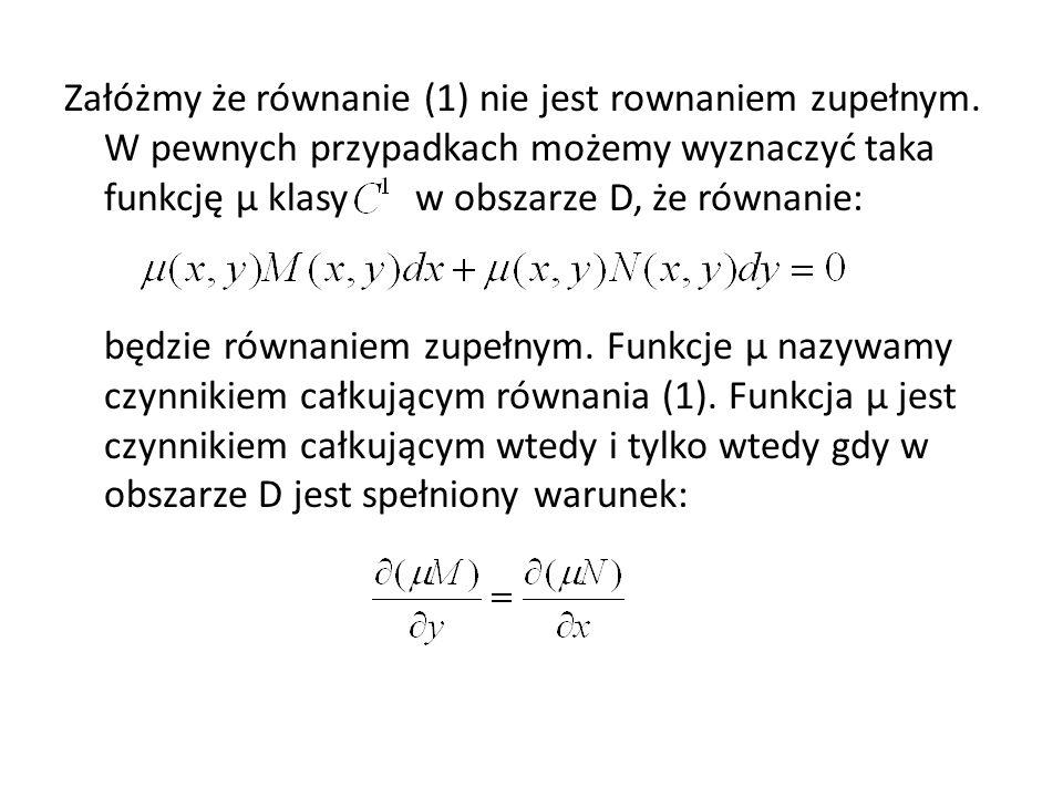 Załóżmy że równanie (1) nie jest rownaniem zupełnym