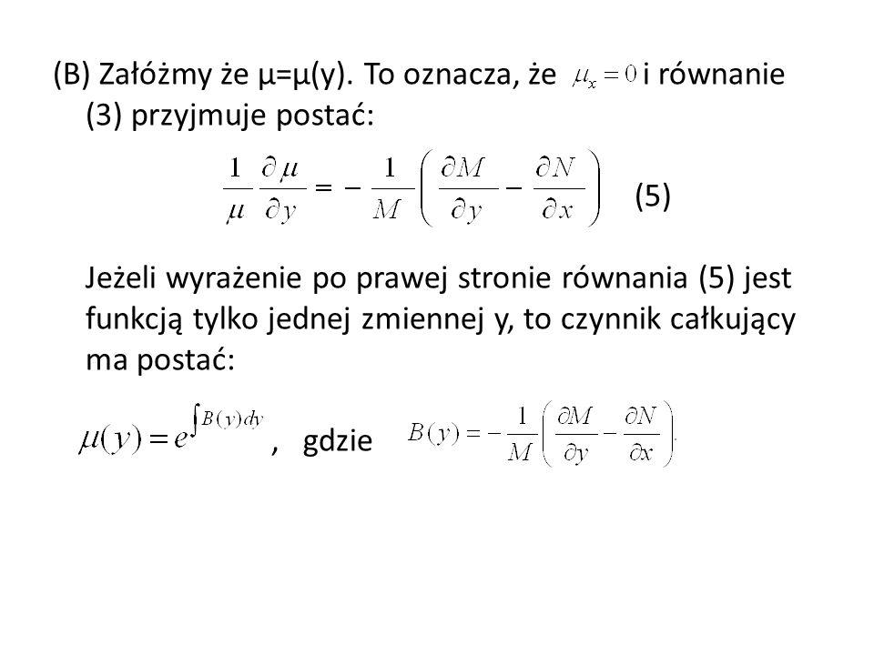 (B) Załóżmy że µ=µ(y).