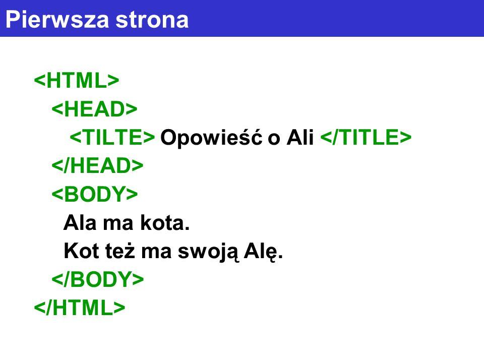 Pierwsza strona <HTML> <HEAD>
