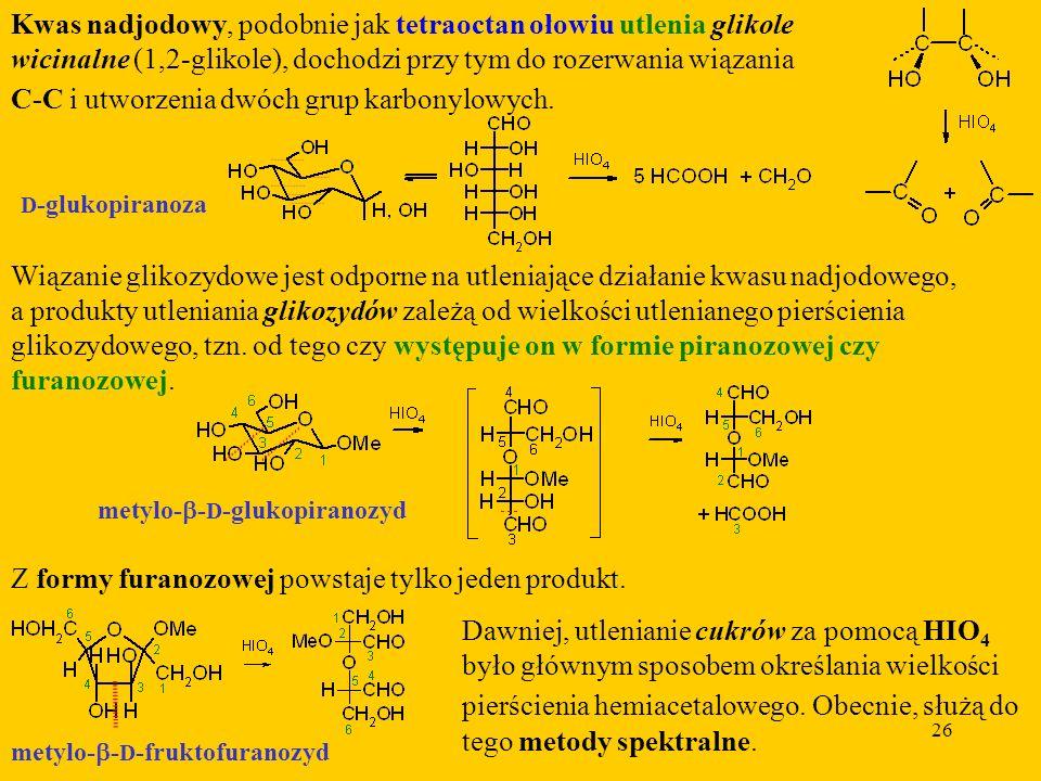 C-C i utworzenia dwóch grup karbonylowych.