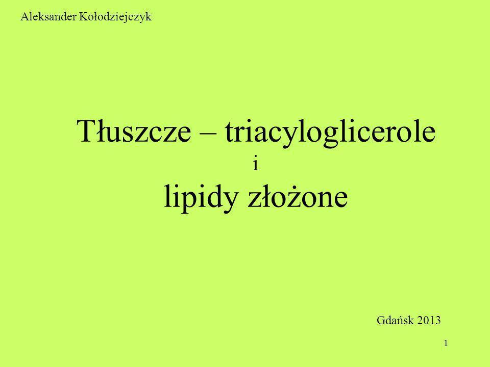 Tłuszcze – triacyloglicerole