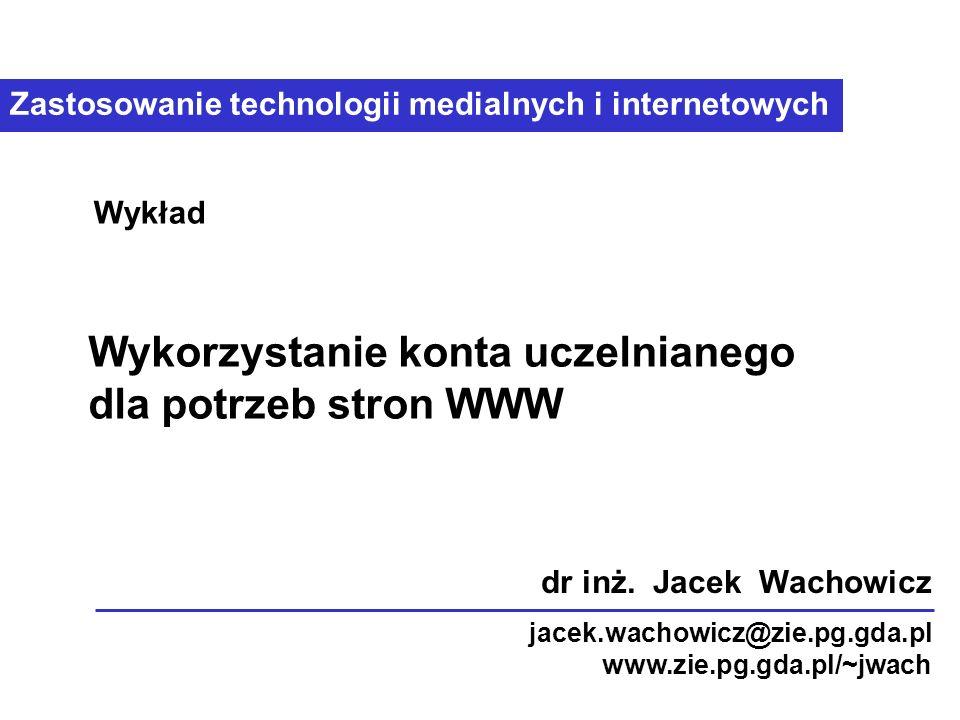 Wykorzystanie konta uczelnianego dla potrzeb stron WWW