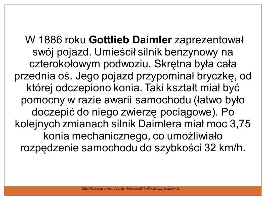 W 1886 roku Gottlieb Daimler zaprezentował swój pojazd