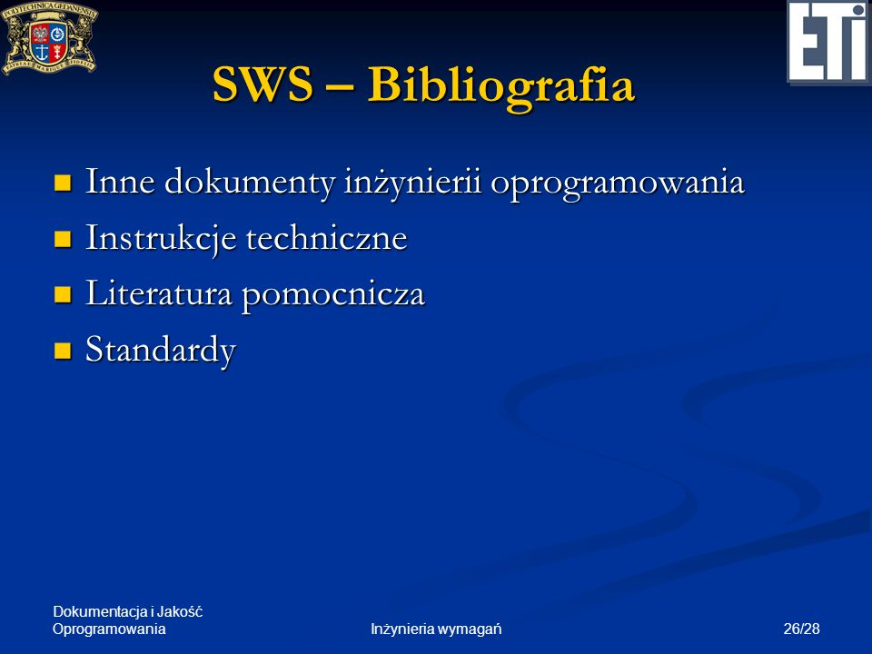 SWS – Bibliografia Inne dokumenty inżynierii oprogramowania