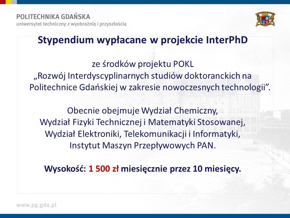 Stypendium wypłacane w projekcie InterPhD