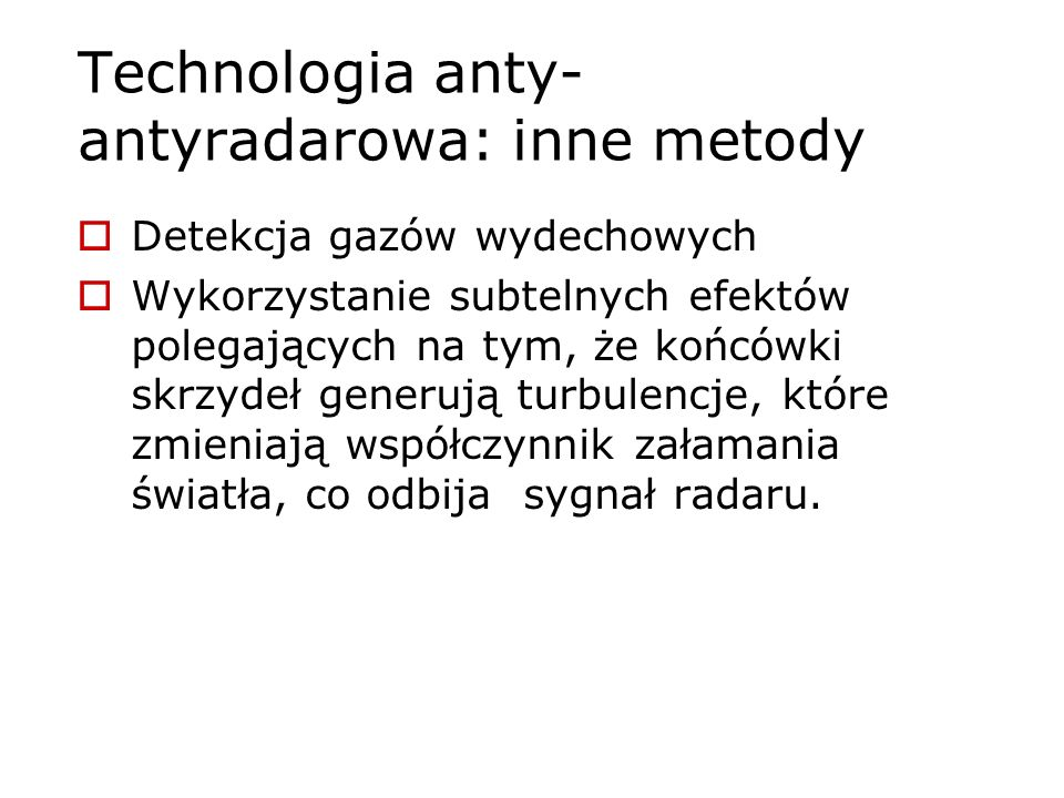 Technologia anty-antyradarowa: inne metody