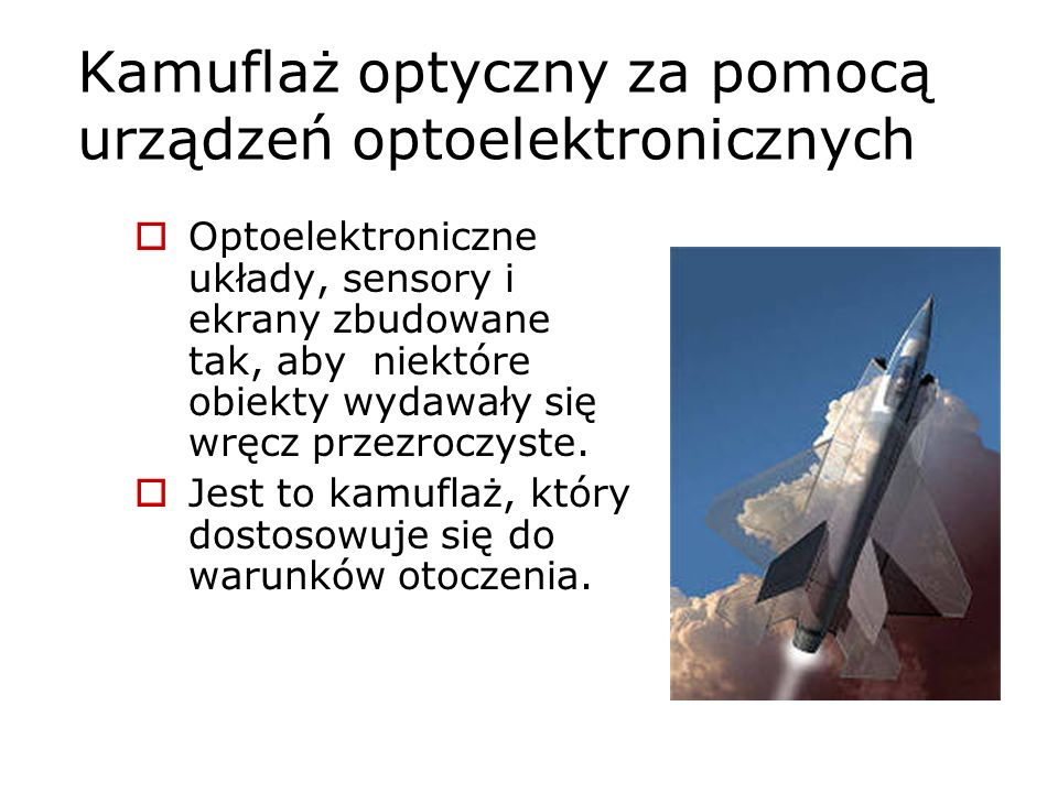 Kamuflaż optyczny za pomocą urządzeń optoelektronicznych