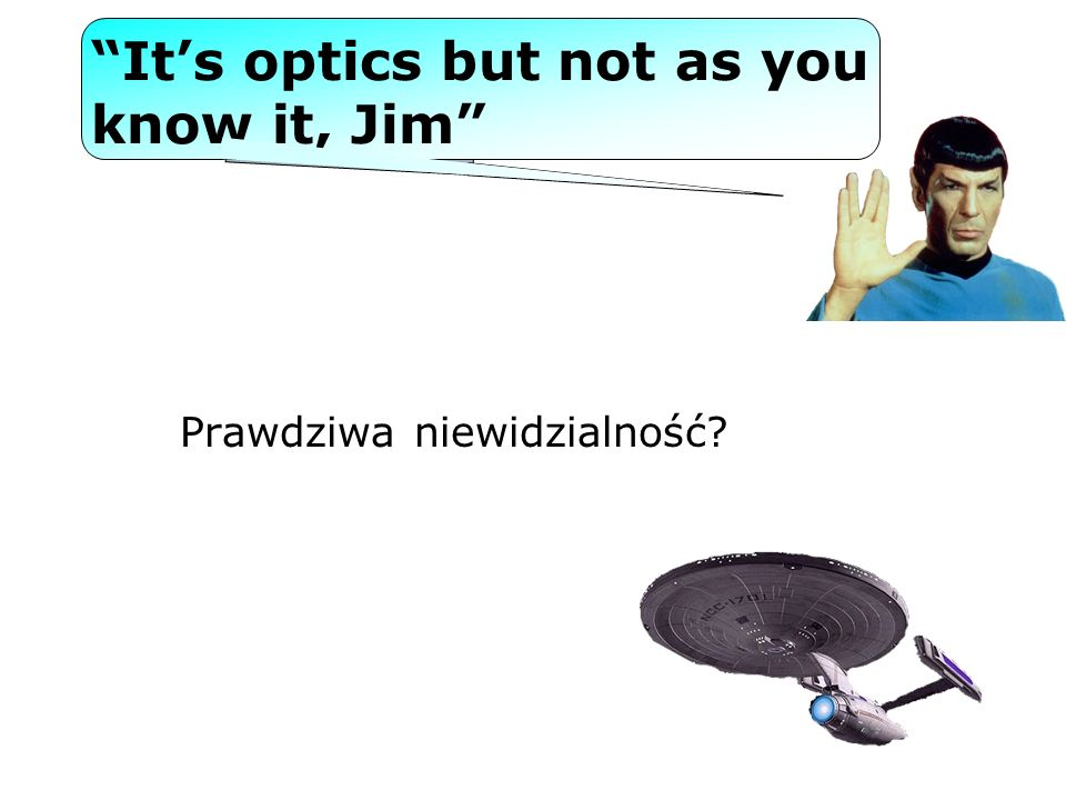It's optics but not as you know it, Jim
