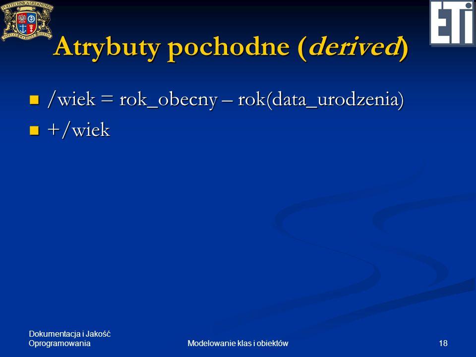 Atrybuty pochodne (derived)
