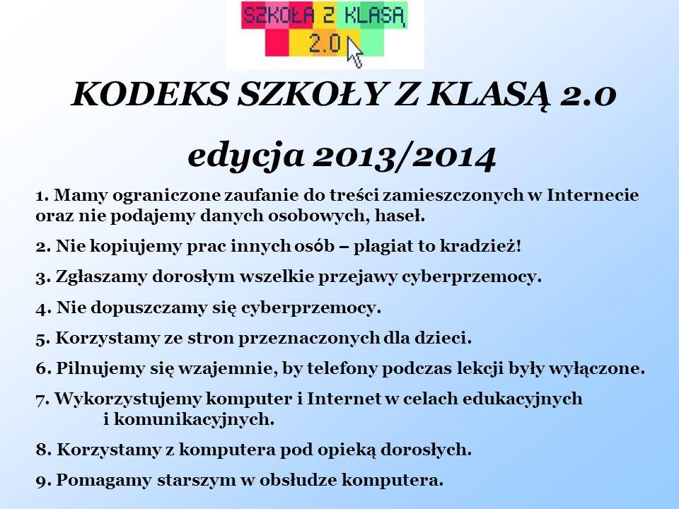 edycja 2013/2014 KODEKS SZKOŁY Z KLASĄ 2.0