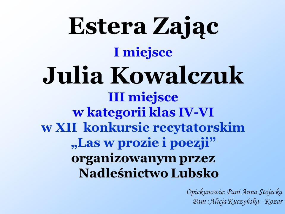 w XII konkursie recytatorskim organizowanym przez Nadleśnictwo Lubsko