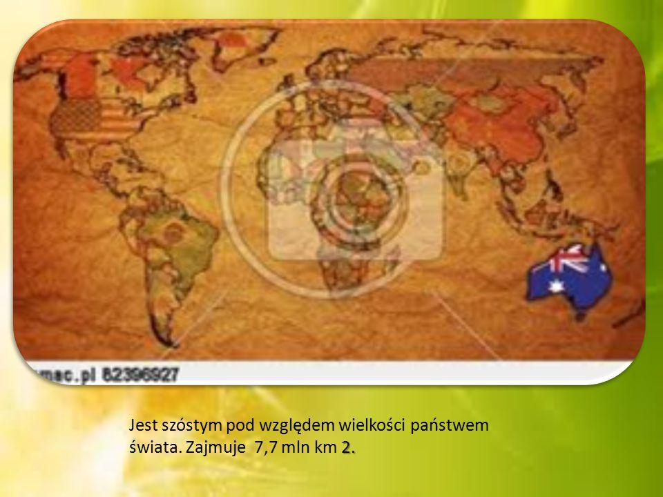 Jest szóstym pod względem wielkości państwem świata