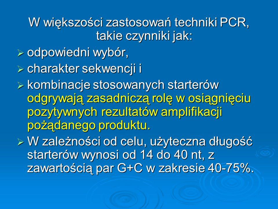 W większości zastosowań techniki PCR, takie czynniki jak: