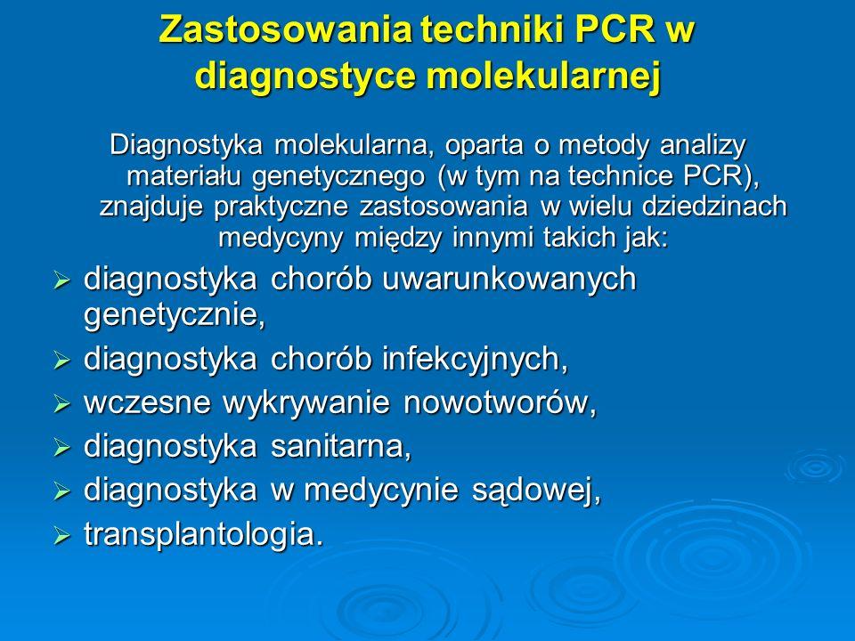 Zastosowania techniki PCR w diagnostyce molekularnej
