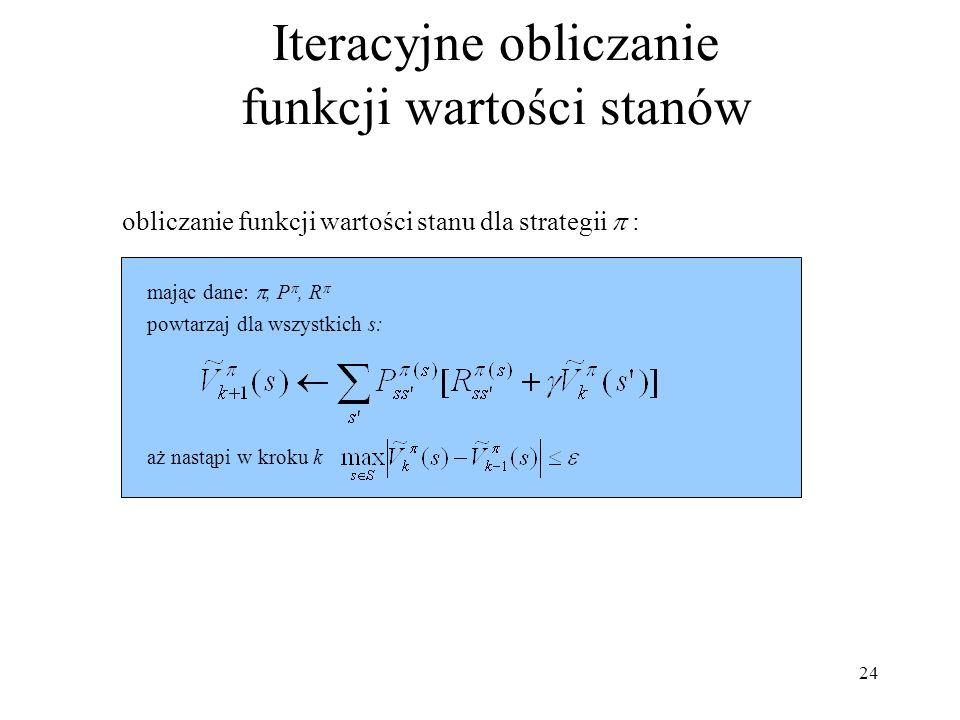 Iteracyjne obliczanie funkcji wartości stanów