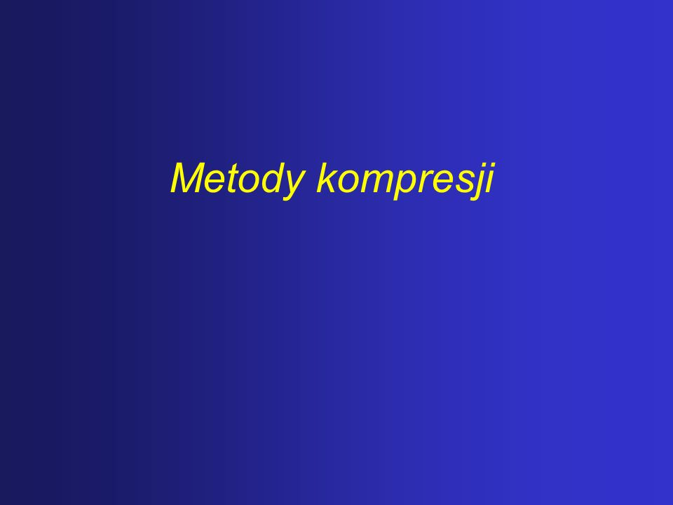 Metody kompresji
