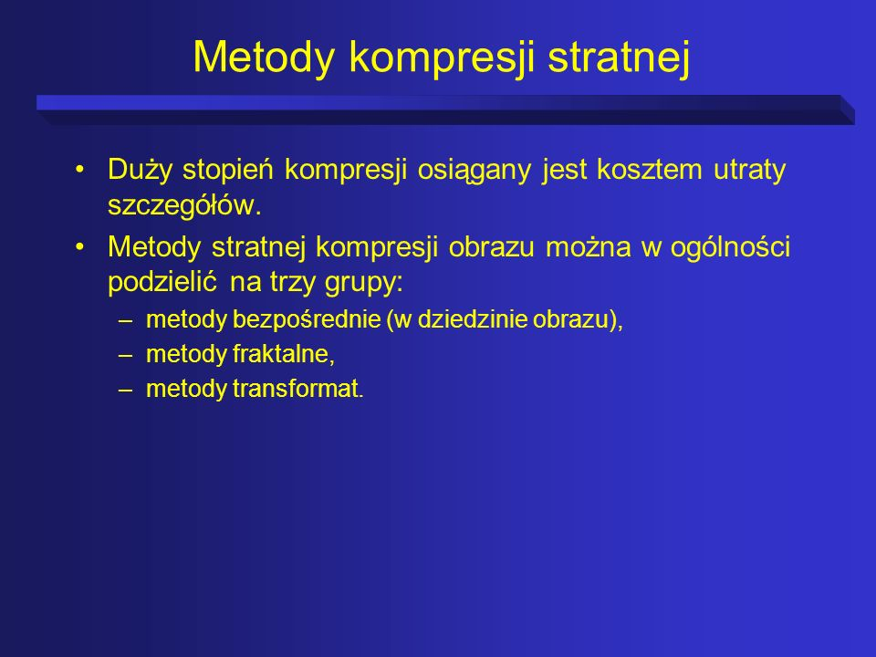Metody kompresji stratnej