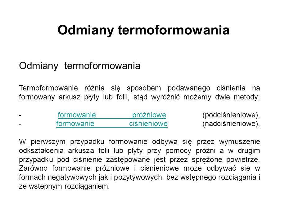Odmiany termoformowania