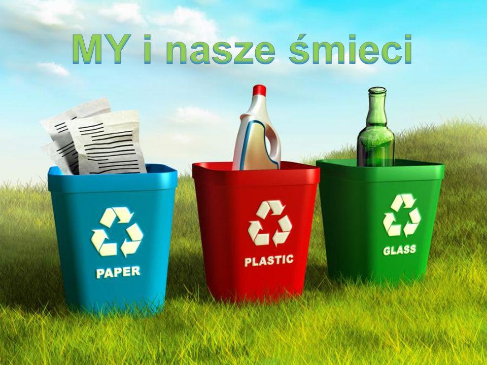 MY i nasze śmieci