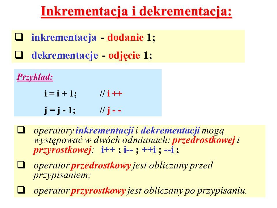 Inkrementacja i dekrementacja: