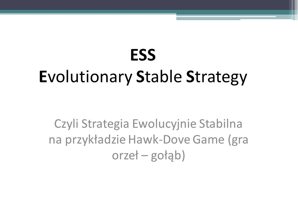 ESS Evolutionary Stable Strategy