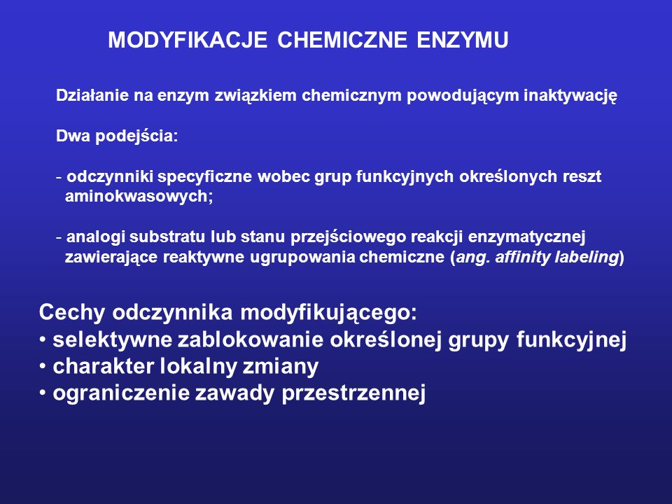 MODYFIKACJE CHEMICZNE ENZYMU