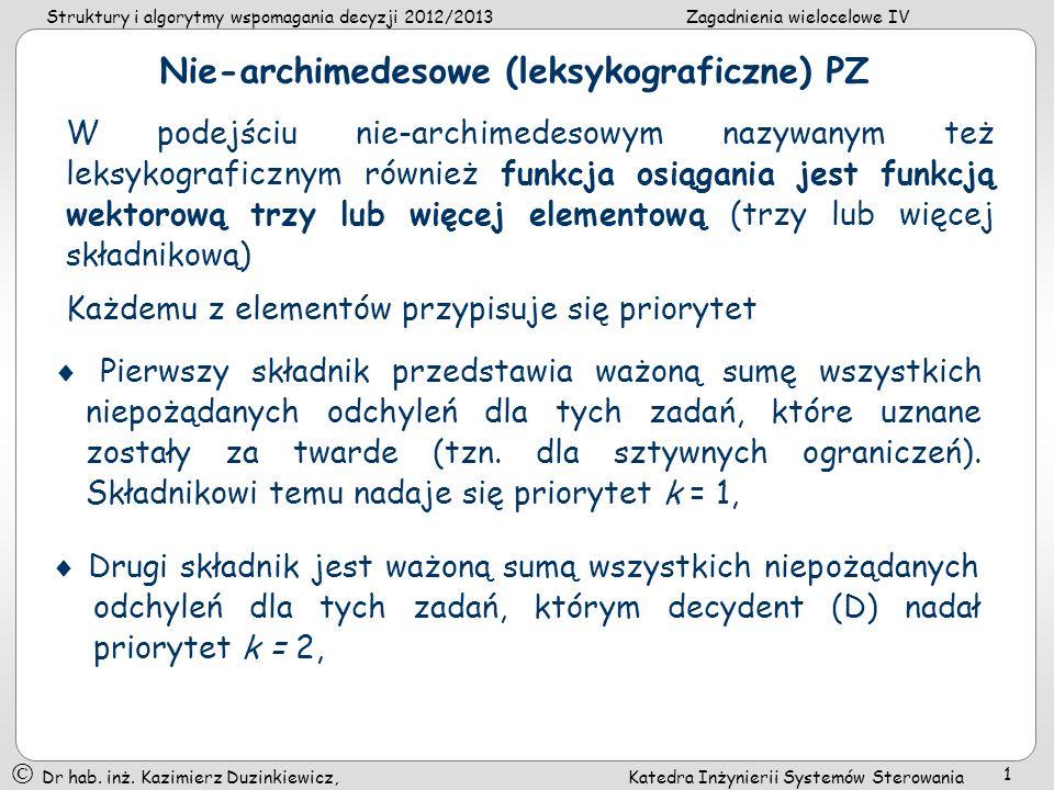 Nie-archimedesowe (leksykograficzne) PZ