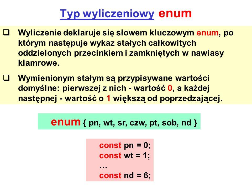 enum { pn, wt, sr, czw, pt, sob, nd }