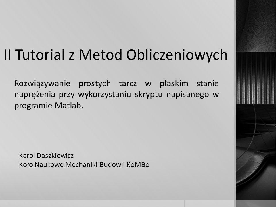 II Tutorial z Metod Obliczeniowych