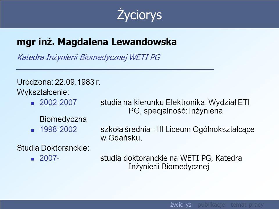 mgr inż. Magdalena Lewandowska Katedra Inżynierii Biomedycznej WETI PG